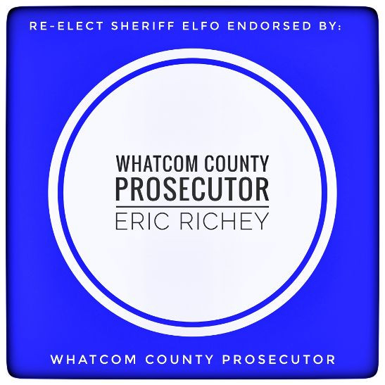 Endorsed by Whatcom County Prosecutor Eric Richey