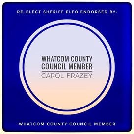Endorsed by Whatcom County Council Member Carol Frazey