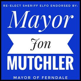 Endorsed by Mayor Jon Mutchler