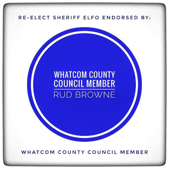 Endorsed by Whatcom County Council Member Rud Browne