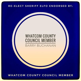 Endorsed by Whatcom County Council Member Barry Buchanan