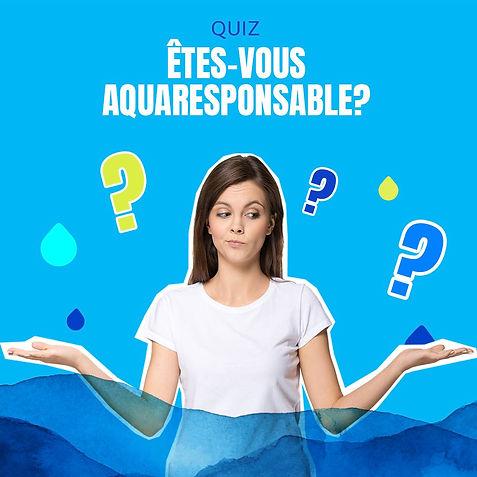 Quiz_ÊtesVous_Aquaresponsable.jpg