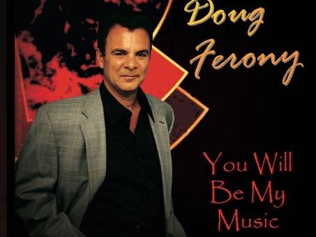 Uplifting Jazz From The Talented Doug Ferony