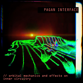 neuromantic chillwave from pagan interface