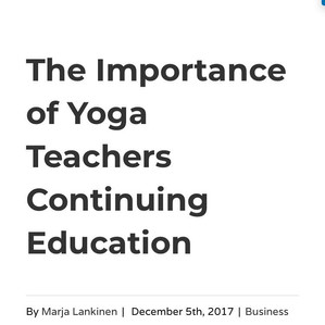 """The Importance of Yoga Teachers Continuing Education"" Feature Article - LA YOGA Magazine"