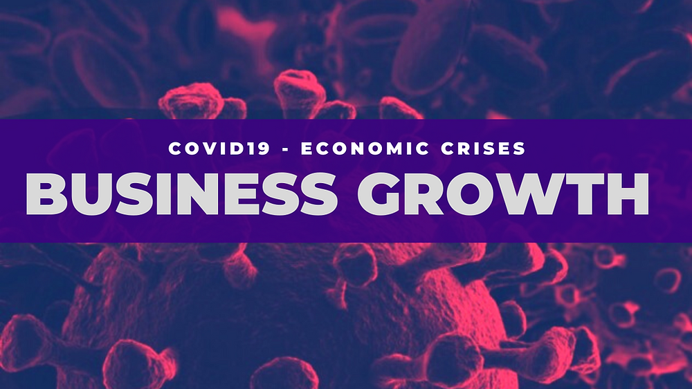 Business Growth Vs Covid19 Economic Crises