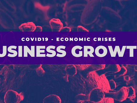 Business Growth Vs COVID19 Economic Crises