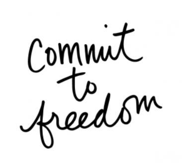 Commit to Freedom.JPG