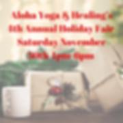 Aloha Yoga  Healings 4th Annual Holiday
