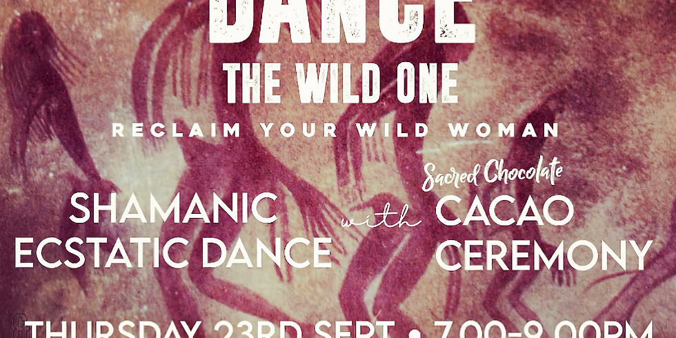 DANCE THE WILD ONE - Dance Lessons & Cacao Ceremony