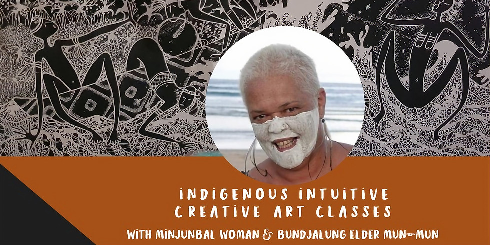 Indigenous Intuitive Creative Art - 10 week course