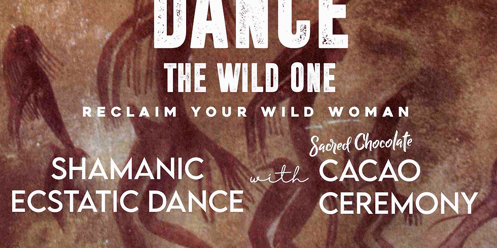 DANCE THE WILD ONE - Dance Lessons & Cacao Ceremony (2)