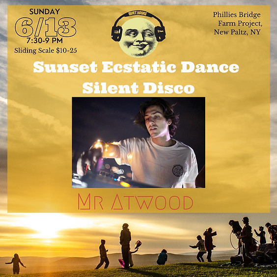 Sunset Ecstatic Dance Silent Disco with Mr Atwood