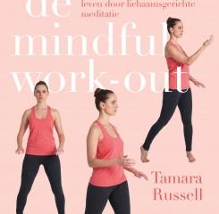 Boekbespreking: De Mindful Work-Out  Tamara Russell