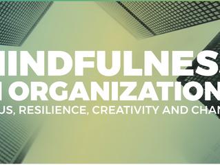 11 oktober 2018: Conferentie Mindfulness in Organizations in DeFabrique, Maarssen (NL)