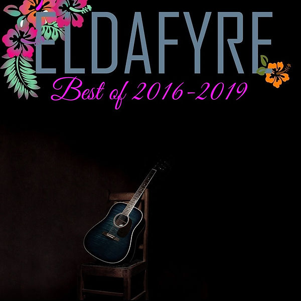 Best of Eldafyre 2016-2019