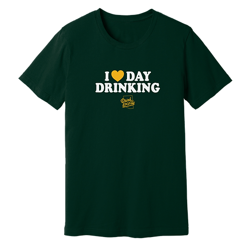 I Love Day Drinking - Ringspun Cotton Tee