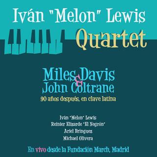 """CZ044 Iván """"Melon"""" Lewis Quartet"""