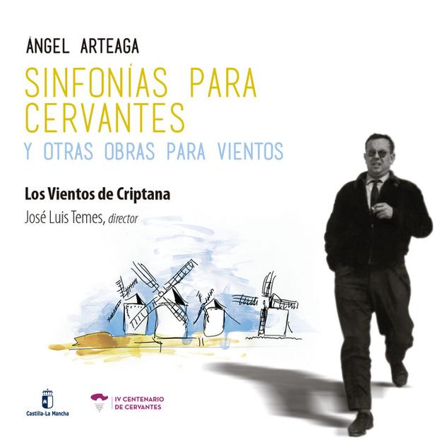 CZ035 Los Vientos de Criptana / José Luis Temes - Ángel Arteaga: Sinfonías para Cervantes