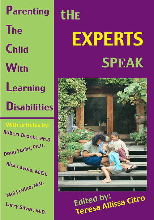 Parenting the Child with Learning Disabilities: the Experts Speak