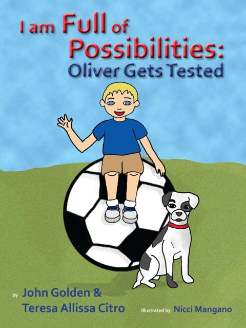 I am Full of Possibilities Book 1: Oliver Gets Tested