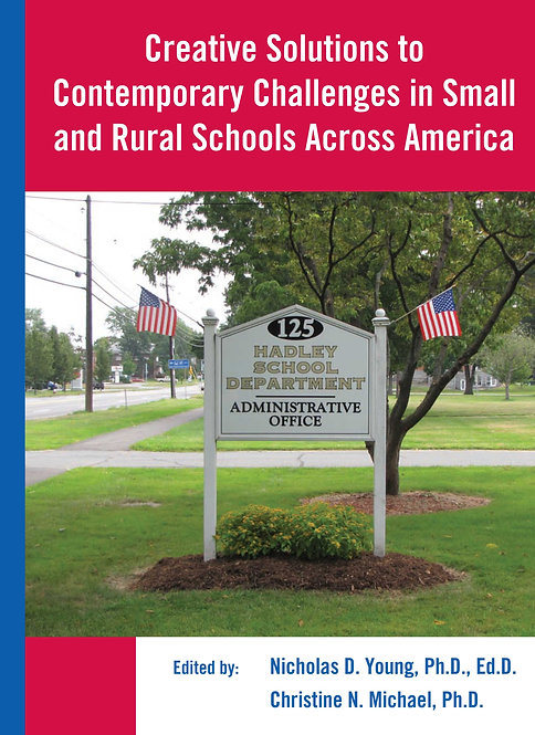 Creative Solutions to Contemporary Challenges in Small and Rural Schools Acr...