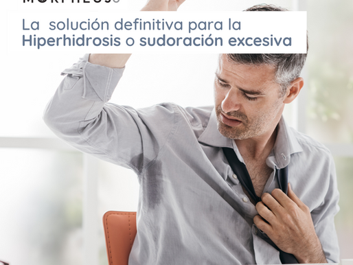 Morpehus8: La solución definitiva a la hiperhidrosis o sudoración excesiva