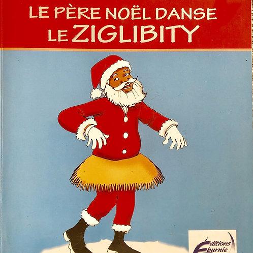 Le Père Noël danse le Ziglibity