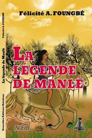 La légende de Manlé
