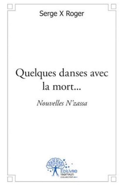 Quelques danses avec la mort…
