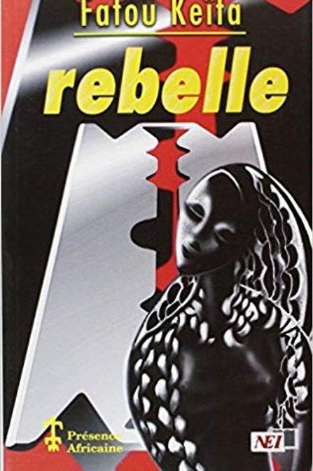Rebelle - Fatou Keita