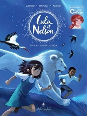Lulu et Nelson - Tome 1 : Cap sur l'Afrique