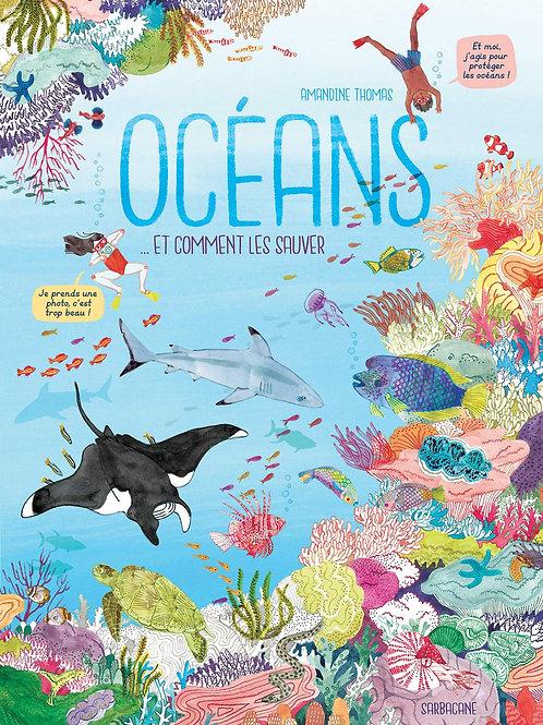 Océans et comment les sauver...