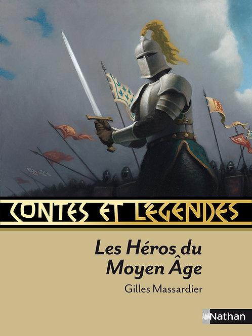 """Contes et légendes """"Les héros du Moyen Âge"""""""