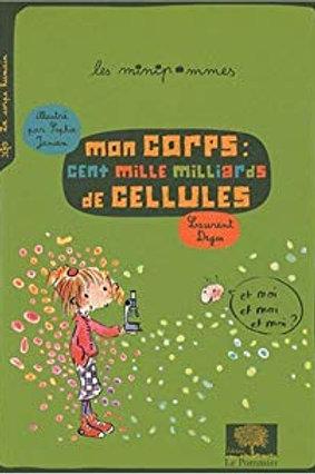 Mon corps : cent mille milliards de cellules - Les minipommes