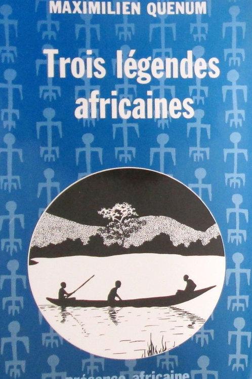 Trois légendes Africaines