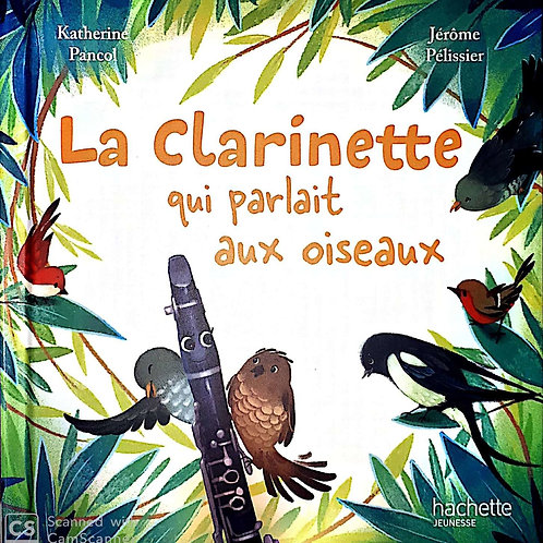 La clarinette qui parlait aux oiseaux