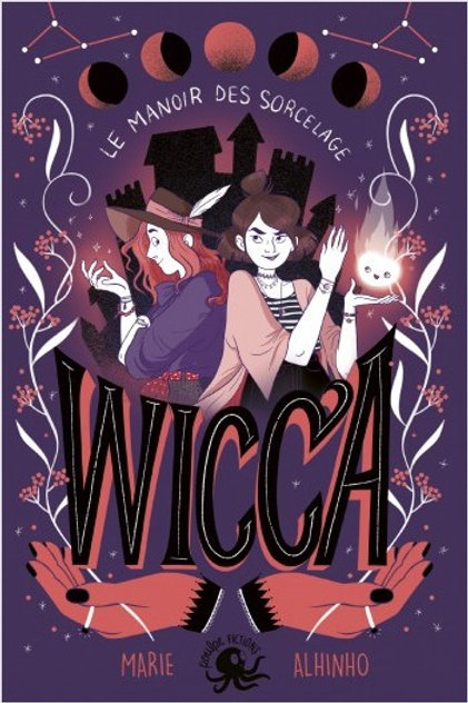 Wicca, tome 1 : Le Manoir des Sorcelage