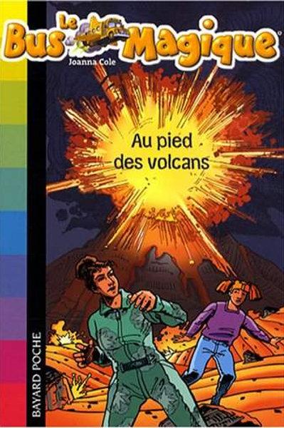 Le bus magique - Tome 15 : Au pied des volcans