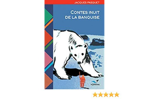 Contes inuit de la banquise