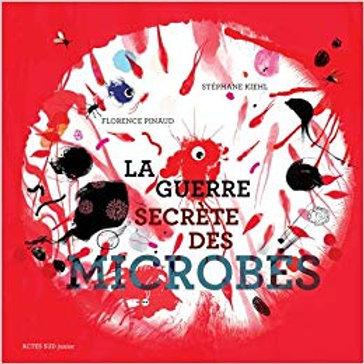 La guerre secrète des microbes