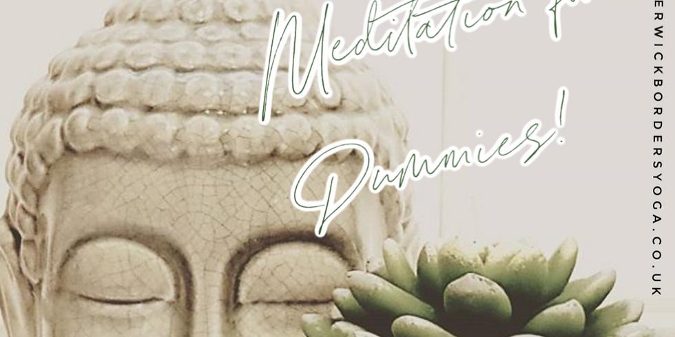 Meditation for Dummies!