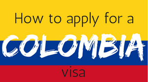 Apply for a Colombia visa - Vagabond Journals