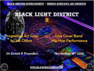 Black Light District 2 Nov.18th