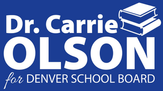Congratulations to Dr. Carrie Olson! Elected onto the Denver School Board