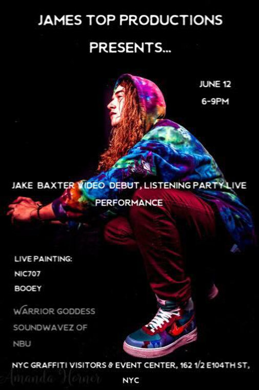 James top Productions presents Jake Baxter video debut listening party live painting by NIC707 Booey Warrior Goddess Sound Wavez