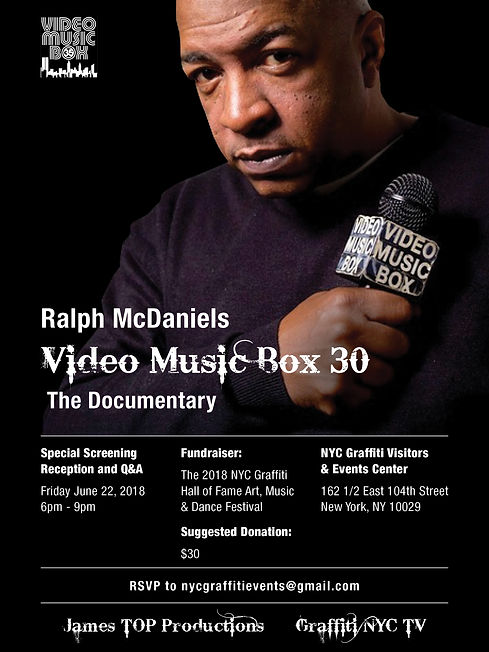 Ralph McDaniels Video Music Box 30 Special Screening Reception Fundraiser for Graffiti Hall of Fame Art Music and Dance Festival NYC Graffiti Visitor Center 162 1/2 East 104 Street East Harlem New York