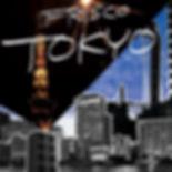 FRISCO「TOKYO」