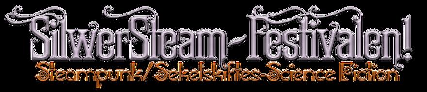 SilwerSteam - Festivalen! Steampunk/Sekelskiftes-Science Fiction