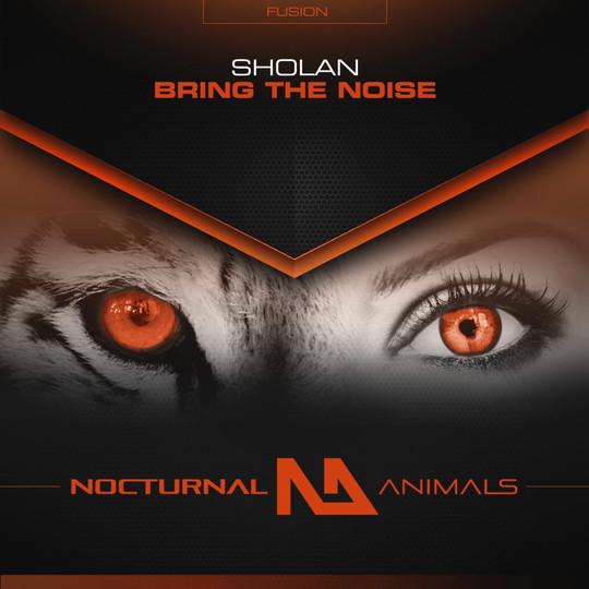 Sholan - Bring the Noise
